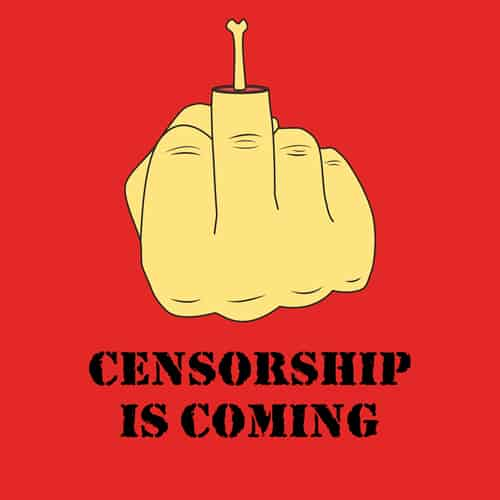 Censorship is coming illustrations by oldtee.com